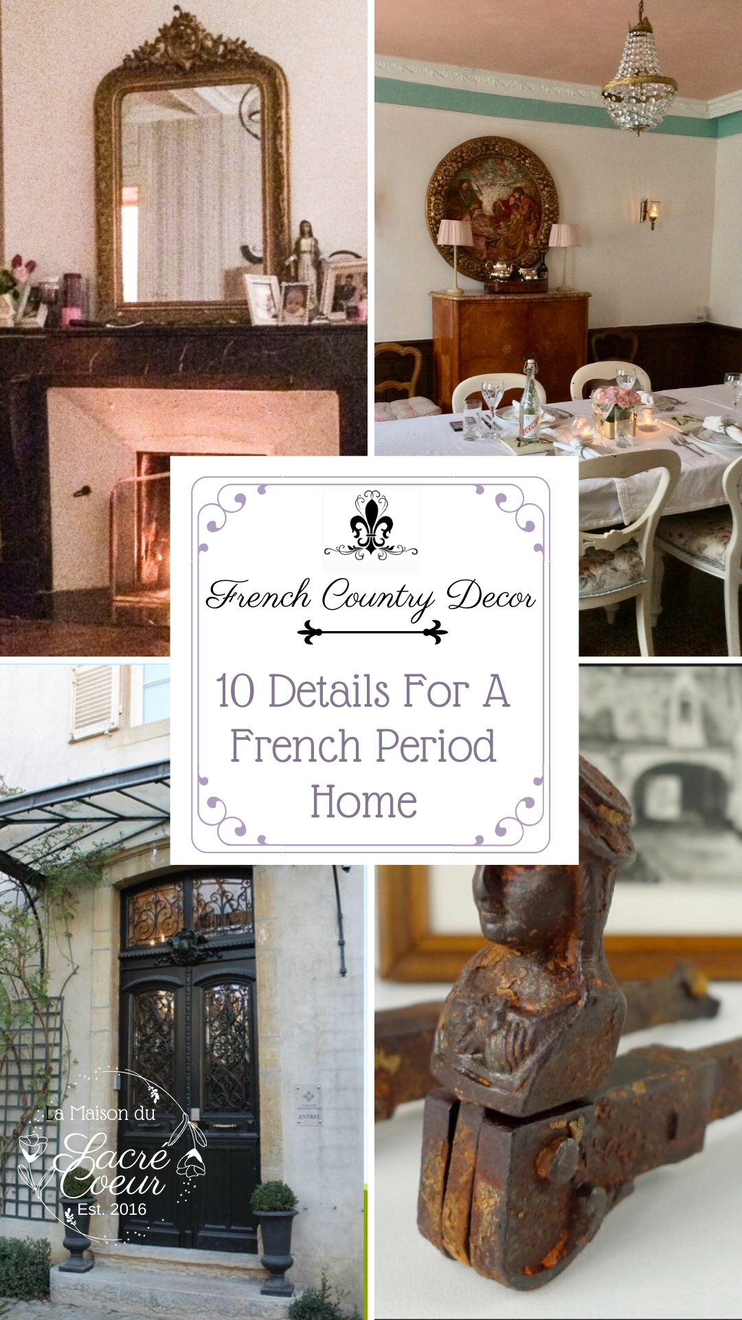 10 Details For A French Period Home